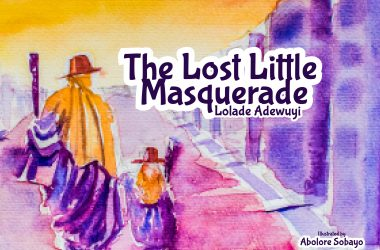 Lolade Adewuyi's Children's Book The Lost Little Masquerade Is Released